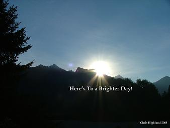 Here's to a Brighter Day!